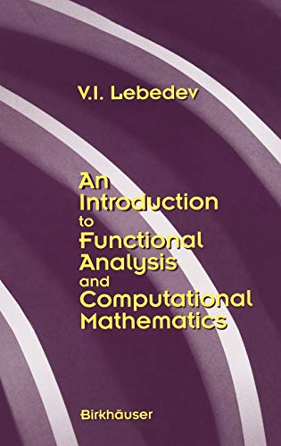 An Introduction to Functional Analysis in Computational Mathematics [.