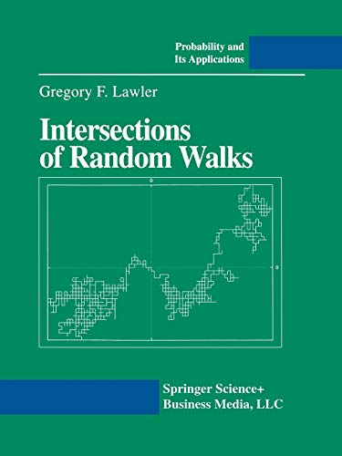 9780817638924: Intersections of Random Walks (Probability and Its Applications)
