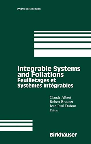 Integrable Systems and Foliations: Feuilletages et Systèmes: Albert, Claude