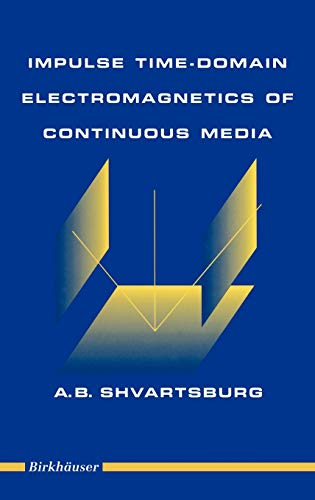 9780817638962: Impulse Time Domain: Electromagnetics of Continuous Media