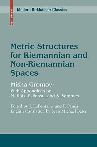9780817638986: Metric Structures for Riemannian and Non-Riemannian Spaces (Progress in Mathematics, Vol. 152)