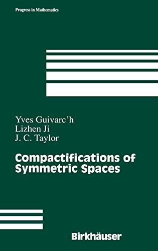 Compactification of Symmetric Spaces: Guivarc'h Yves Ji
