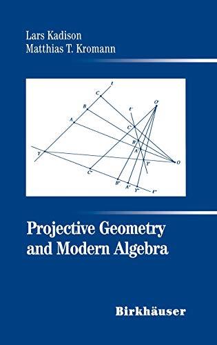 9780817639006: Projective Geometry and Modern Algebra
