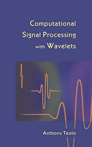9780817639099: Computational Signal Processing with Wavelets (Applied and Numerical Harmonic Analysis)