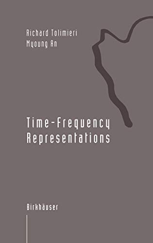9780817639181: Time-Frequency Representations (Applied and Numerical Harmonic Analysis)