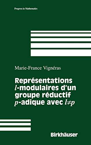 9780817639297: Representations l -modulaires d'un groupe reductif p -adique avec l unequal p