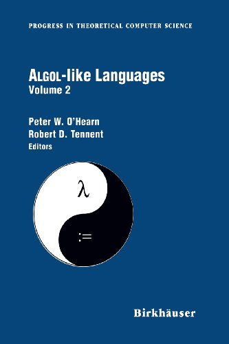 Algol-like Languages (Progress in Theoretical Computer Science) 2-volume set (0817639365) by Peter O'Hearn; Robert Tennent