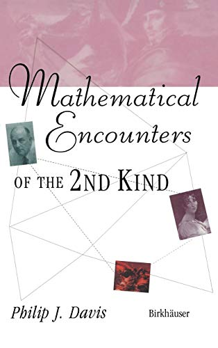 9780817639396: Mathematical Encounters of the Second Kind