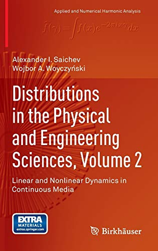 9780817639426: Distributions in the Physical and Engineering Sciences: Linear and Nonlinear Dynamics in Continuous Media: 2
