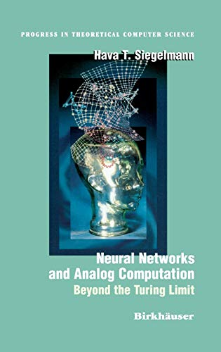 9780817639495: Neural Networks and Analog Computation: Beyond the Turing Limit