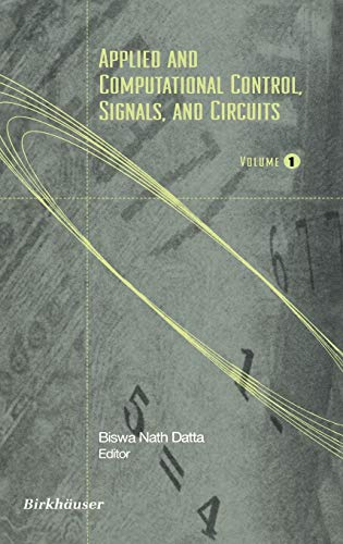 Applied and Computational Control, Signals, and Circuits: Volume 1