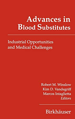9780817639808: Advances in Blood Substitutes: Industrial Opportunities and Medical Challenges