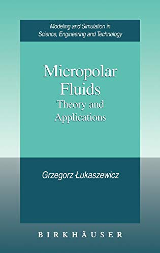 9780817640088: Micropolar Fluids: Theory and Applications (MSSET)