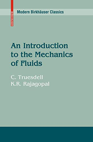 9780817640149: An Introduction to the Mechanics of Fluids