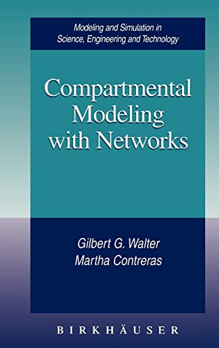 9780817640194: Compartmental Modeling with Networks (Modeling and Simulation in Science, Engineering and Technology)