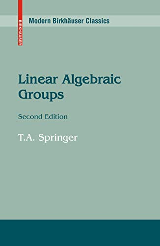 Linear Algebraic Groups (Progress in Mathematics): Springer, T.A.