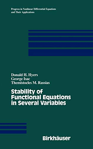 9780817640248: Stability of Functional Equations in Several Variables (Progress in Nonlinear Differential Equations and Their Applications)