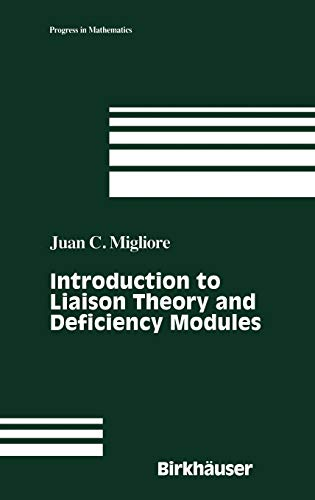 9780817640279: Introduction to Liaison Theory and Deficiency Modules (Progress in Mathematics)