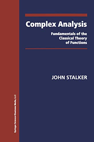 9780817640385: Complex Analysis: Fundamentals of the Classical Theory of Functions