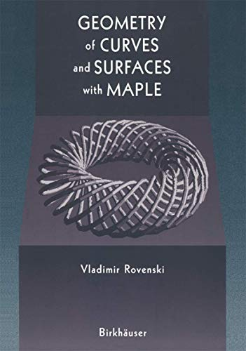 9780817640743: Geometry of Curves and Surfaces with MAPLE