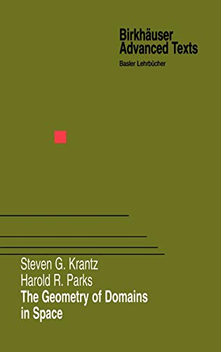 9780817640972: The Geometry of Domains in Space (Birkhäuser Advanced Texts Basler Lehrbücher)