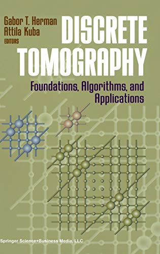 9780817641016: Discrete Tomography: Foundations, Algorithms, and Applications (Applied and Numerical Harmonic Analysis)