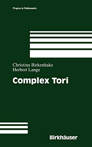 9780817641030: Complex Tori (Progress in Mathematics)