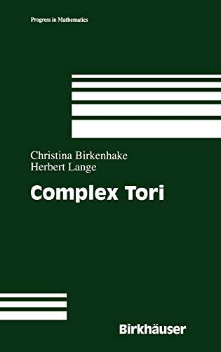 9780817641030: Complex Tori (Progress in Mathematics)