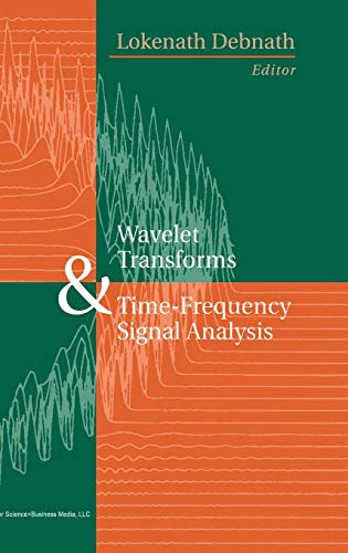 9780817641047: Wavelet Transforms & Time-Frequency Signal Analysis