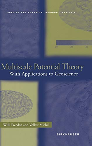 9780817641054: Multiscale Potential Theory: With Applications to Geoscience (Applied and Numerical Harmonic Analysis)