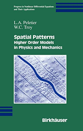 9780817641108: Spatial Patterns: Higher Order Models in Physics and Mechanics (Progress in Nonlinear Differential Equations and Their Applications)