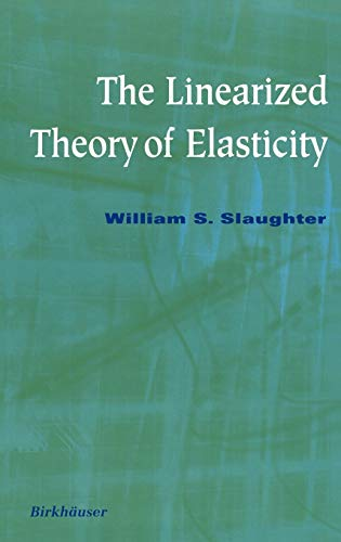 9780817641177: The Linearized Theory of Elasticity