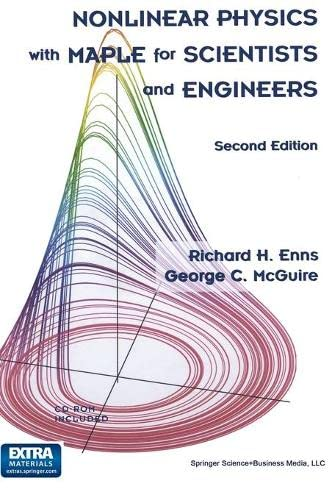 9780817641191: Nonlinear Physics with Maple for Scientists and Engineers