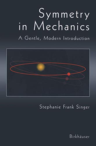9780817641450: Symmetry in Mechanics: A Gentle, Modern Introduction