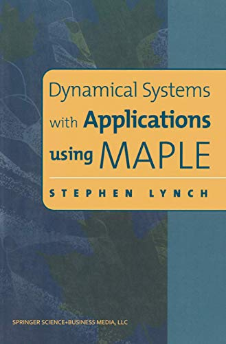 9780817641504: Dynamical Systems with Applications using Maple™ (Progress in Mathematics)