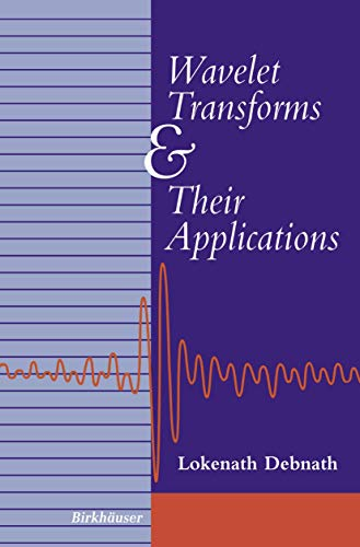 9780817642044: Wavelet Transforms and Their Applications