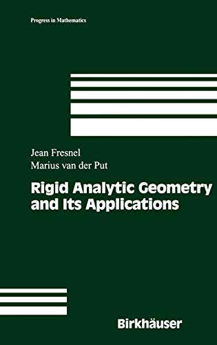 9780817642068: Rigid Analytic Geometry and Its Applications (Progress in Mathematics)