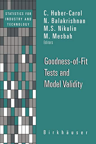 9780817642099: Goodness-Of-Fit Tests and Model Validity (Statistics for Industry and Technology)