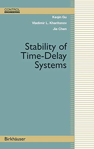 9780817642129: Stability of Time-Delay Systems (Control Engineering)