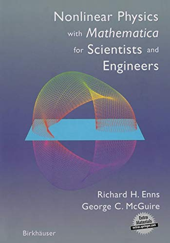 9780817642235: Nonlinear Physics with Mathematica for Scientists and Engineers