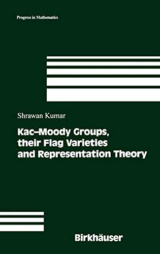 9780817642273: Kac-Moody Groups, Their Flag Varieties & Representation Theory