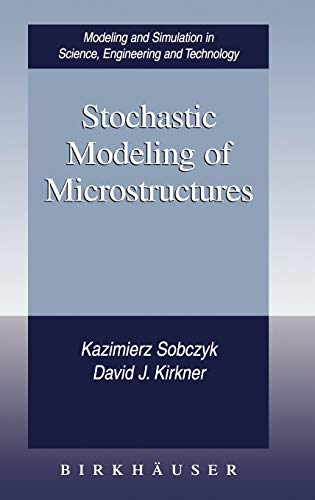 9780817642334: Stochastic Modeling of Microstructures