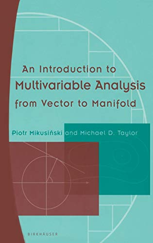 9780817642341: An Introduction to Multivariable Analysis from Vector to Manifold