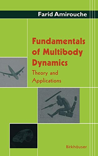 9780817642365: Fundamentals of Multibody Dynamics: Theory And Application