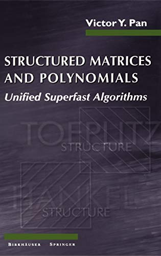 9780817642402: Structured Matrices and Polynomials: Unified Superfast Algorithms