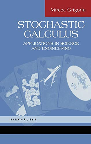 9780817642426: Stochastic Calculus: Applications in Science and Engineering