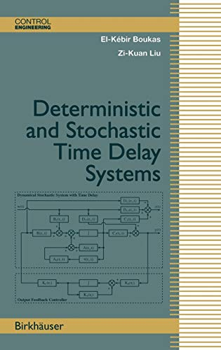 9780817642457: Deterministic and Stochastic Time-Delay Systems