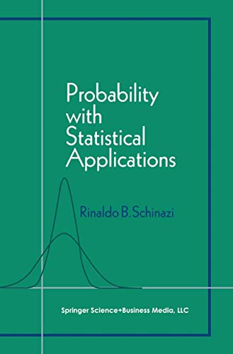 9780817642471: Probability with Statistical Applications