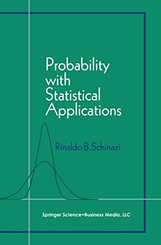 Probability with Statistical Applications: Schinazi, Rinaldo B.