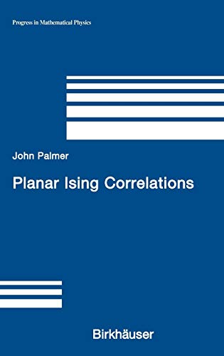 9780817642488: Planar Ising Correlations (Progress in Mathematical Physics)